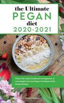Ultimate Pegan Diet 2021-2022