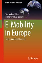 E-Mobility in Europe: Trends and Good Practice