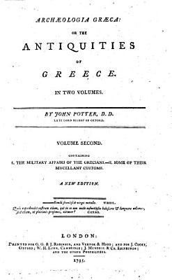 Arch  ologia gr  ca  or The antiquities of Greece     A new edition PDF