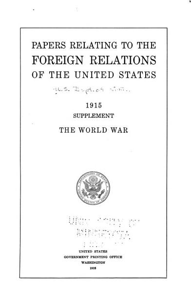 Download Papers Relating to the Foreign Relations of the United States Book