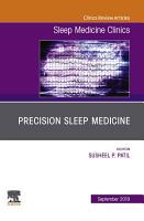 Precision Sleep Medicine  An Issue of Sleep Medicine Clinics   Ebook PDF