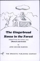 Gingerbread House In The Forest The Book PDF