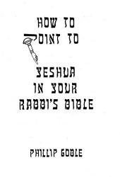 How to Point to Yeshua in Your Rabbi's Bible