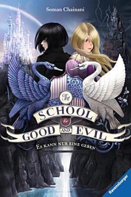 The School for Good and Evil 1  Es kann nur eine geben PDF