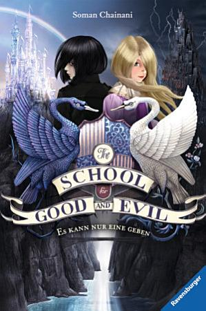 The School for Good and Evil 1  Es kann nur eine geben PDF