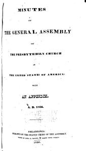 Minutes of the General Assembly of the Presbyterian Church in the United States of America, with an Appendix ...