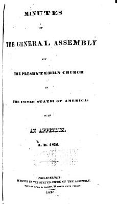 Minutes of the General Assembly of the Presbyterian Church in the United States of America  with an Appendix     PDF