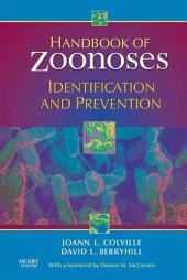 Handbook of Zoonoses E-Book: Identification and Prevention