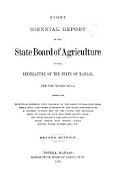 Biennial Report of the State Board of Agriculture to the Legislature of the State of Kansas: Volume 1