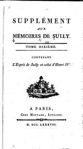 Mémoires de Maximilien de Béthune, duc de Sully, principal ministre d' Henri le Grand: Volume10