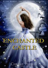 Enchanted Castle - Part 1
