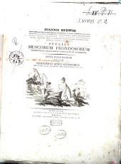 Ioannis Hedwig ... Species muscorum frondosorum descriptae et tabulis aeneis 77. coloratis illustratae. Opus posthumum editum a Friderico Schwaegrichen...