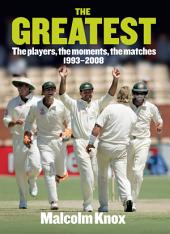 Greatest,The: The Players, the Moments, the Matches 1993-2008