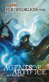 Agents of Artifice: A Planeswalker Novel