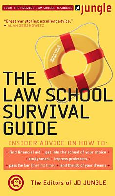 The Jd Jungle Law School Survival Guide PDF