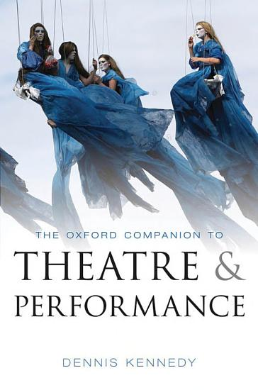 The Oxford Companion to Theatre and Performance PDF