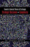 Toward a General Theory of Exchange