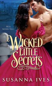 Wicked Little Secrets: Volume 1