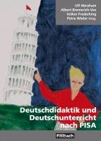 Deutschdidaktik und Deutschunterricht nach PISA PDF