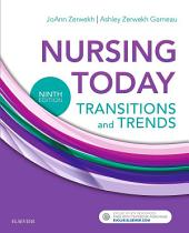 Nursing Today - E-Book: Transition and Trends, Edition 9