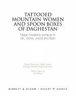 Tattooed Mountain Women and Spoonboxes of Daghestan PDF