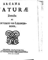 Arcana naturae detecta: Volume 1