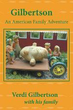 Gilbertson: An American Family Adventure