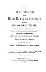 The Influence of the Blue Ray of the Sunlight and of the Blue Color of the Sky