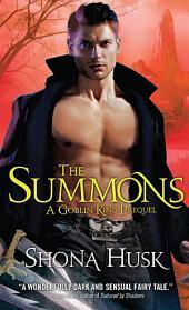 The Summons: A Goblin King Prequel: Novella