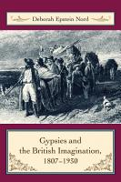 Gypsies and the British Imagination  1807 1930 PDF