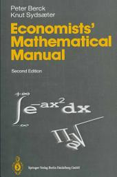 Economists' Mathematical Manual: Edition 2