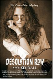 Desolation Row: An Austin Starr Mystery