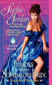Lessons from a Scandalous Bride: Forgotten Princesses