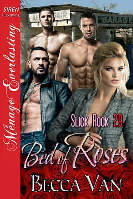 Bed of Roses (Slick Rock 29)