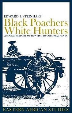 Black Poachers  White Hunters PDF