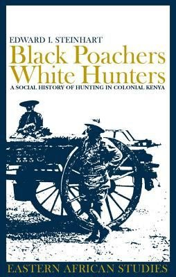 Black Poachers, White Hunters