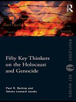 Fifty Key Thinkers on the Holocaust and Genocide PDF