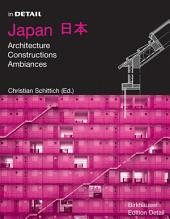 Japan: Architecture, Constructions, Ambiances