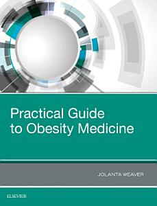Practical Guide to Obesity Medicine PDF