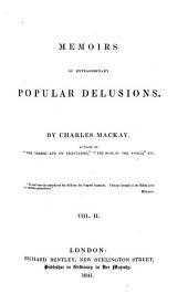 Memoirs of Extraordinary Popular Delusions: Volume 2