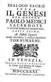 Dialoghi Sacri Sopra La Divina Scrittura: ¬Il Genesi, Volume 1