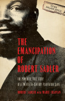 The Emancipation of Robert Sadler PDF