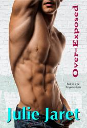 Over-Exposed: Book Two of the Perspectives Series