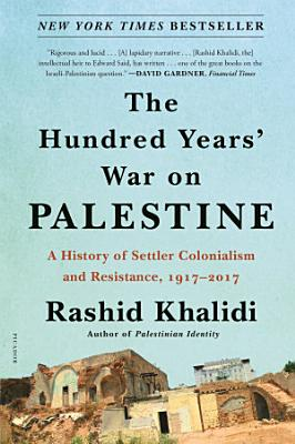 The Hundred Years  War on Palestine PDF