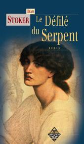 Le Défilé du serpent: Un roman fantastique fascinant