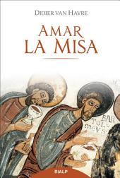 Amar la misa