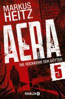 AERA 5   Die R  ckkehr der G  tter PDF