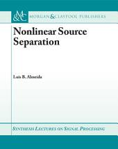 Nonlinear Source Separation