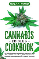 Cannabis Edibles Cookbook