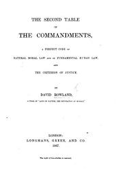 The Second Table of the Commandments, a Perfect Code of Natural Moral Law and of Fundamental Human Law, and the Criterion of Justice